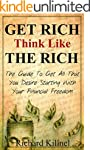 Rich: Get Rich Think Like The Rich- T...