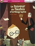 echange, troc Eric Sanvoisin - Draculivre, Tome 6 : Le buveur de fautes d'orthographe