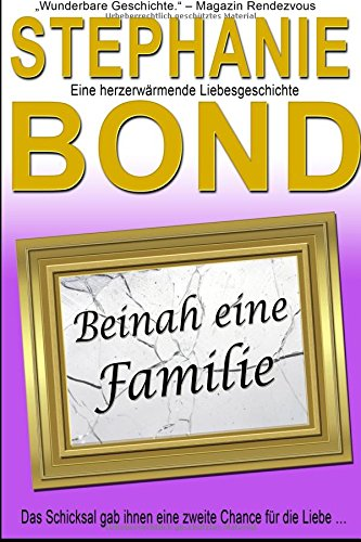 Beinah Eine Familie (German Edition)