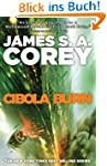 Cibola Burn: Book Four of the Expanse...