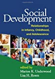 img - for Social Development: Relationships in Infancy, Childhood, and Adolescence book / textbook / text book