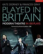 Played in Britain: Modern Theatre in 100…