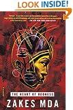 The Heart of Redness: A Novel