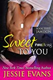 Sweet To You (Fire and Icing Book 3) (English Edition)