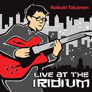 Nobuki Takamen- Live At The Iridium cover