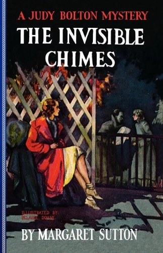 Image for The Invisible Chimes (Judy Bolton Mysteries)