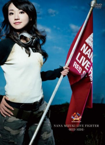 NANA MIZUKI LIVE FIGHTER-RED SIDE- [DVD]