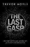 Trevor Hoyle The Last Gasp