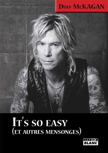 Duff McKagan - IT'S SO EASY Et autres mensonges