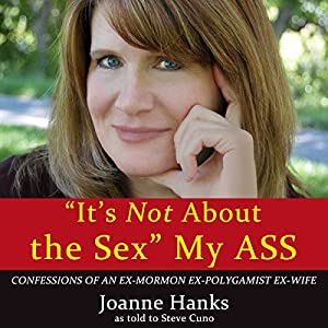 'It's Not About the Sex' My Ass Audiobook