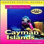 Adventure Guide to the Cayman Islands | Paris Permenter,John Bigley