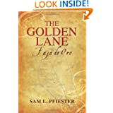 The Golden Lane: Faja de Oro