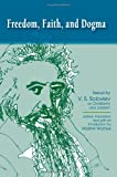 img - for Freedom, Faith, and Dogma: Essays by V. S. Soloviev on Christianity and Judaism book / textbook / text book