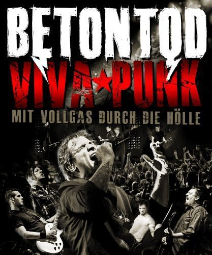 Blu-ray : Betontod - Viva Punk Mit Vollgas Durch Die Holle (Hong Kong - Import)