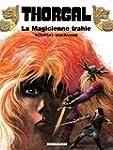 Thorgal - tome 01 - La magicienne trahie