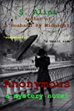 Anonymous - a suspense thriller