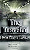 The Traveler (The Fourth Realm Trilogy, Book 1) (030727859X) by John Twelve Hawks