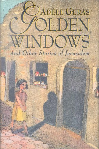 Golden Windows and Other Stories of Jerusalem PDF