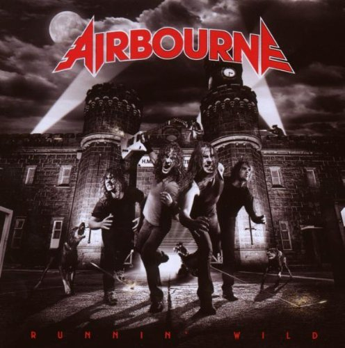 Runnin Wild by Airbourne (2008-08-03)