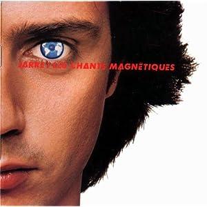 Les chants magnetiques (1981)