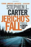 Jericho's Fall (030747447X) by Carter, Stephen L.