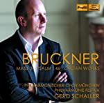 Bruckner: Mass 3/Psalm 146/Organ Works