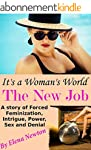 It's A Woman's World - The New Job: A...