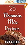 25 Brownie Mix Recipes (Awesome Fast...