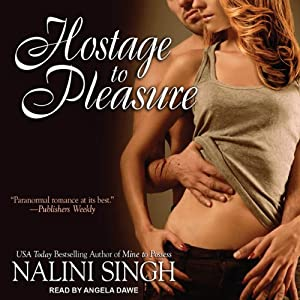 Hostage to Pleasure: Psy-Changeling Series, Book 5 | [Nalini Singh]