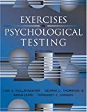 img - for Exercises in Psychological Testing (2nd Edition) by Hollis-Sawyer Lisa Thornton III George C. Hurd Brian Condon Margaret E. (2008-09-25) Paperback book / textbook / text book