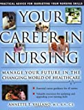 img - for Your Career In Nursing: Manage Your Future in the Changing World of Healthcare book / textbook / text book