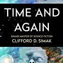 Time and Again Audiobook by Clifford Simak Narrated by David Baker