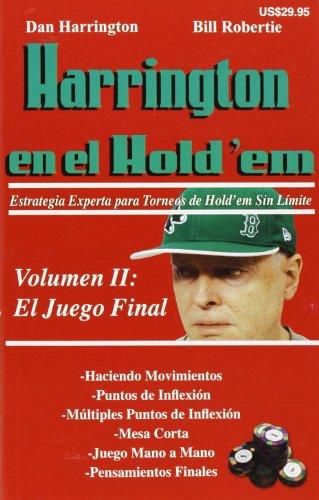 Harrington en el Hold'em Vo.II El Juego final