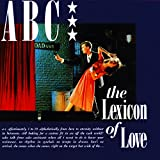 The Lexicon Of Love (Deluxe Edition)