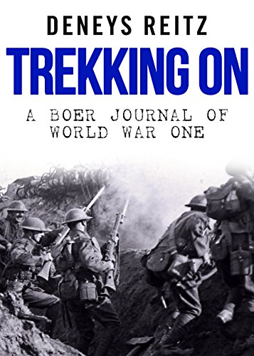 Trekking On: A Boer Journal of World War One (World War 1 Weapons compare prices)