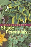 img - for By W. George Schmid - An Encyclopedia of Shade Perennials book / textbook / text book