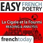 La Cigale et la Fourmi (Easy French Poetry): Reading & Analysis | Jean de La Fontaine