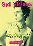 Sid Vicious: Rock 'n' Roll Star
