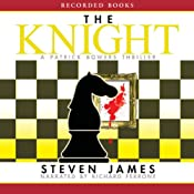 The Knight: The Patrick Bowers Files, Book 3 | [Steven James]