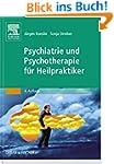 Psychiatrie und Psychotherapie f�r He...