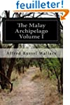 The Malay Archipelago Volume I
