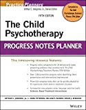 img - for By Arthur E. Jongsma Jr. The Child Psychotherapy Progress Notes Planner (PracticePlanners) (5th Edition) book / textbook / text book