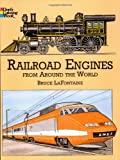 Bruce LaFontaine Railroad Engines from Around the World Coloring Book (Dover History Coloring Book)