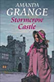 Stormcrow Castle (0709082010) by Grange, Amanda