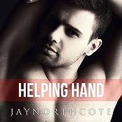 Helping Hand: Housemates, Book 1 | Jay Northcote
