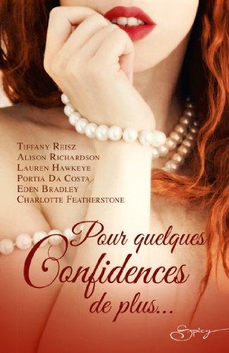 Tiffany Reisz - Pour quelques confidences de plus... (Spicy)