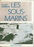 img - for Les sous-marins book / textbook / text book