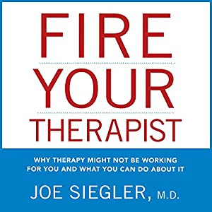 Fire Your Therapist Audiobook