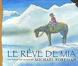 """Afficher """"Le Rêve de Mia"""""""