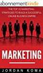 Internet Marketing: The Top 10 Strate...